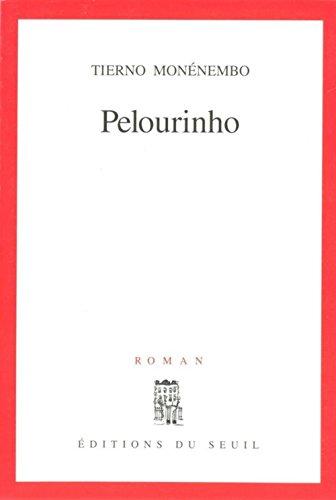9782020233491: Pelourinho: Roman (French Edition)