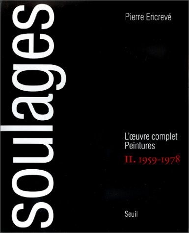 9782020235112: SOULAGES L'OEUVRE COMPLET. : Tome 2 (Livre Illustré)