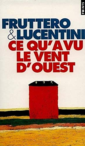 9782020235198: Ce Qu'a Vu Le Vent D'Ouest (English and French Edition)