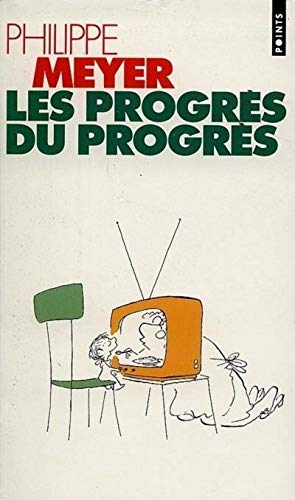 9782020235525: Progr's Du Progr's(les) (French Edition)