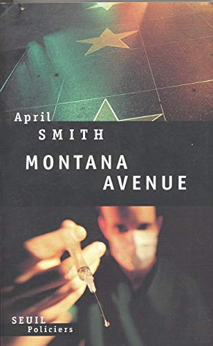Montana avenue (French Edition) (9782020237598) by April Smith