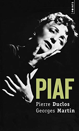 Piaf: Duclos, Pierre; Martin, Georges