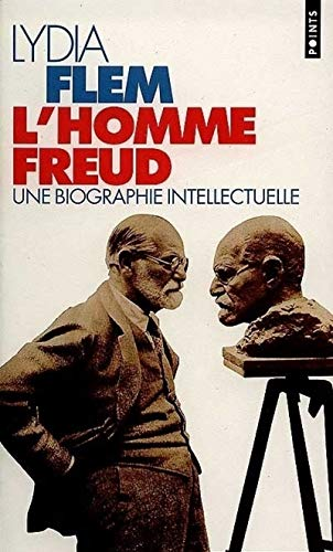 9782020239202: L'Homme Freud. Une biographie intellectuelle
