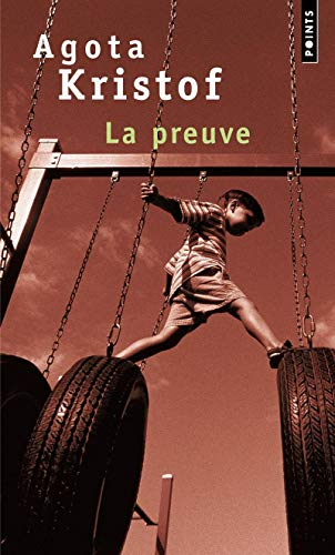 Preuve(la) (French Edition) (2020239272) by Agota, Kristof; Kristof, Agota