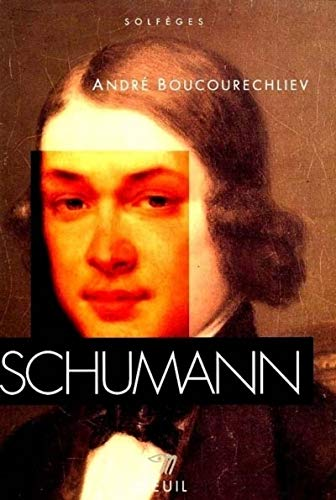 9782020245791: Schumann (Solfe?ges) (English and French Edition)