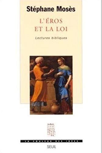 9782020245890: L'Eros et la Loi: Lectures bibliques (La couleur des idées) (French Edition)