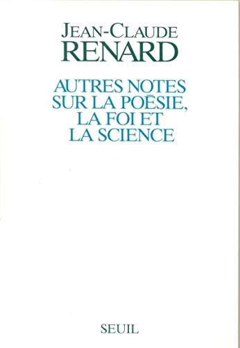 9782020250603: Autres notes sur la poésie, la foi et la science (French Edition)