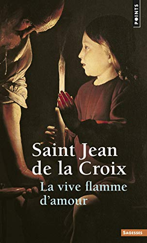 Vive Flamme D'Amour(la) (English and French Edition): Jean De