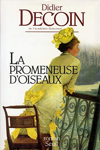 La promeneuse d'oiseaux: Roman (French Edition): Decoin, Didier