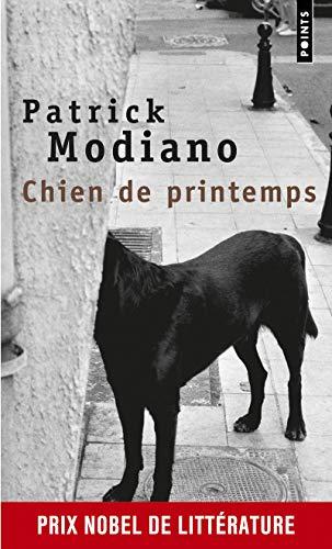 Chien de printemps: Patrick Modiano