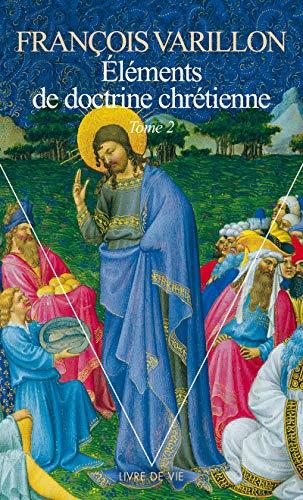 9782020253901: El�ments de doctrine chr�tienne. Tome 2