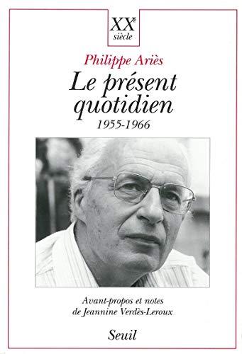9782020255622: Le pr�sent quotidien, 1955-1966