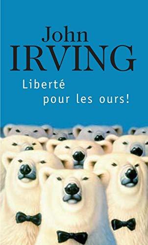 LIBERTE POUR LES OURS P0099: IRVING JOHN