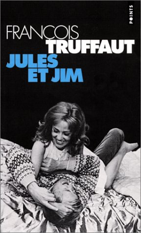 9782020256223: Jules Et Jim (French Edition)