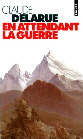 9782020257732: En Attendant La Guerre (English and French Edition)