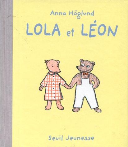 Lola et L?on: Anna Hoglund