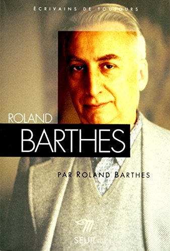 Roland Barthes French Language: Barthes, Roland