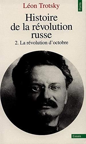 HISTOIRE DE LA REVOLUTION RUSSE T2 PT315: TROTSKY LEON