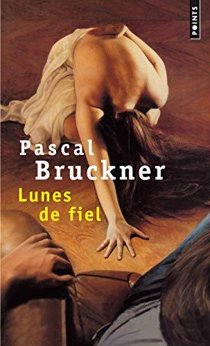 LUNES DE FIEL -P0177-: BRUCKNER PASCAL