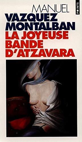 9782020262033: Joyeuse Bande D'Atzavara(la) (Points)