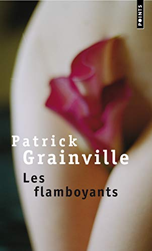 9782020264167: Les Flamboyants (French Edition)