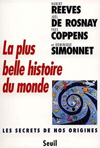 La plus belle histoire du monde: Hubert Reeves Joël