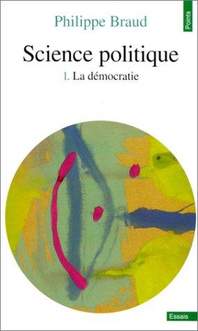 9782020282215: Science politique, tome 1 - La d�mocratie