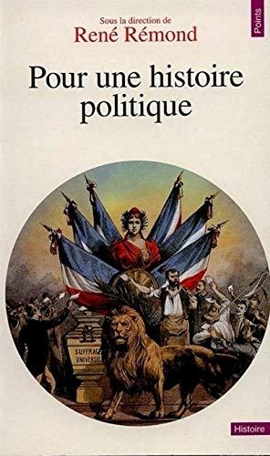 9782020282338: Pour une histoire politique