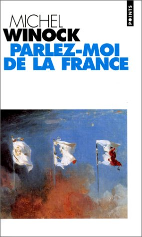 9782020285117: Parlez-Moi De La France (French Edition)