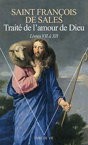 9782020286428: Traité de l'amour de Dieu : Livres VII à XII