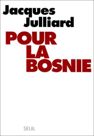 9782020287722: Pour la Bosnie