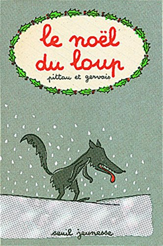 9782020289368: Le Noël du loup