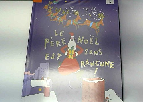 9782020289405: Le Père Noël est sans rancune !