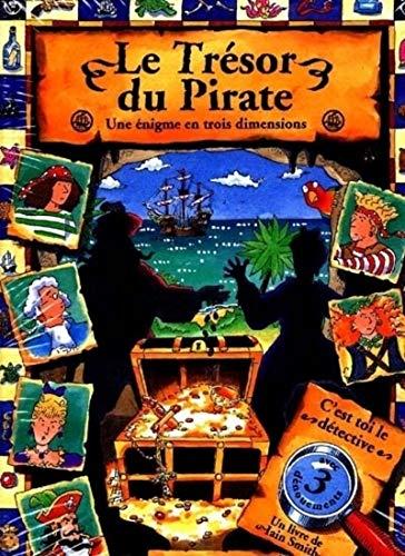 9782020289887: Le Trésor du pirate : Une énigme en trois dimensions