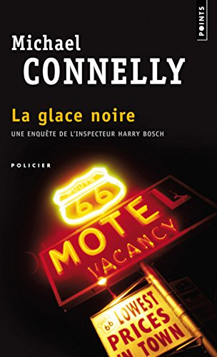 Glace Noire(la) (Points Policier) (French Edition): Connelly, Michael