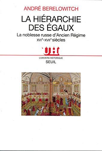La Hiérarchie des égaux: Berelowitch, André