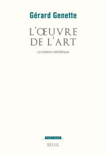 9782020300148: L'Oeuvre de l'art. La relation esthétique
