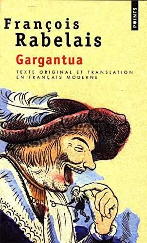 9782020300322: Gargantua. Texte Original Et Translation En Franais Moderne (French Edition)