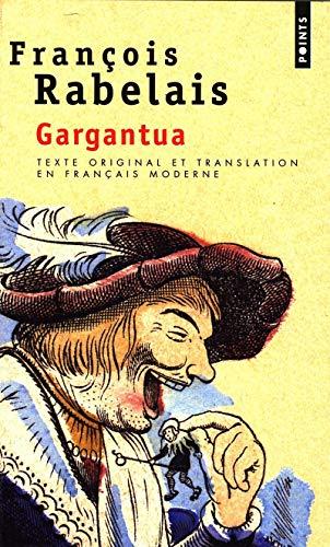 9782020300322: Gargantua. Texte Original Et Translation En Franais Moderne (French Edition)