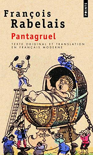 9782020300339: Pantagruel. Texte original et translation en français moderne