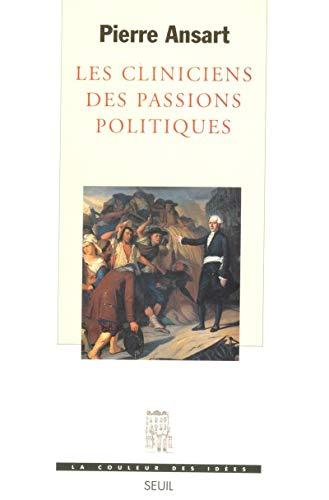 9782020300537: Les Cliniciens des passions politiques
