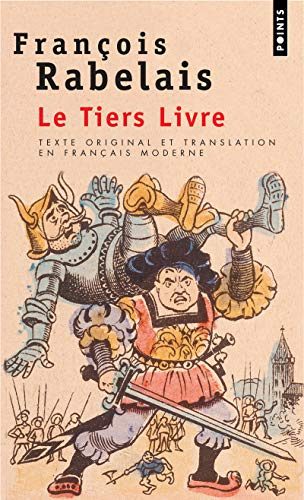 9782020301763: Le tiers livre (texte original et translation en français moderne) (Points)