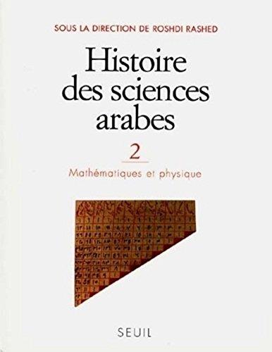 Histoire Des Sciences Arabes 2: Rashid, Rushdi