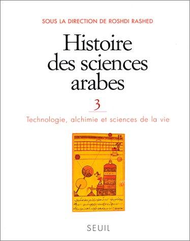 Histoire Des Sciences Arabes 3: Rashid, Rushdi