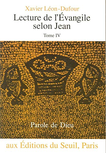 9782020304115: Lectur.evangile selon jean t.4 (French Edition)
