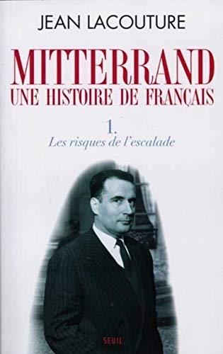 Mitterrand, une histoire de Français : Tome: Jean Lacouture