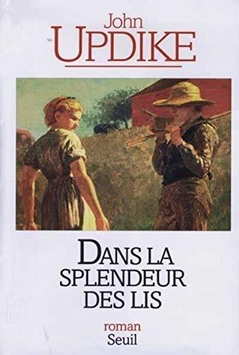 Dans la splendeur des lis: Updike, Updike