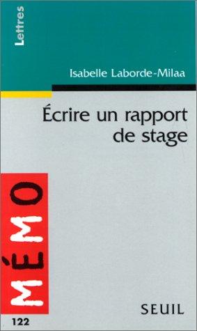 Ecrire un rapport de stage: Laborde-Milaa Isabelle