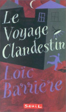 9782020308908: Le Voyage clandestin