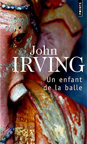 Un enfant de la balle: Irving, John